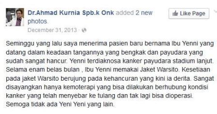 Posting dr Ahmad Kurnia Sp. B-Onk tentang pasien yang kondisinya memburuk setelah hanya menggunakan teknologi Warsito. (Yunanto Wiji Utomo).