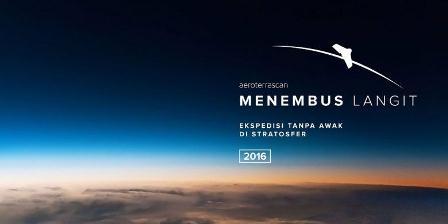 Ekspedisi Menembus Langit merupakan kerja sama AeroTerraScan dengan LAPAN. (AEROTERRASCAN).
